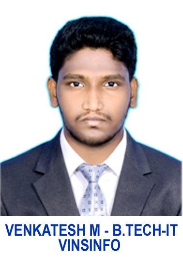 VENKATESH M (B.TECH-IT) VINSINFO